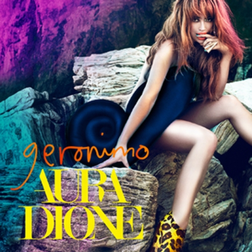 Aura Dione die neue Single Geronimo