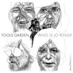 Fools Garden Who is Jo King Cover
