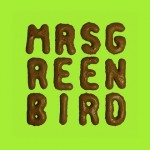 Mrs. Greenbird Cover