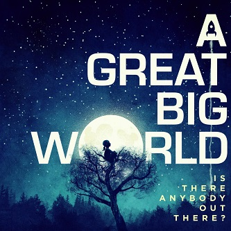 A Big Great World Is there anybody out there? Cover