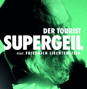 Der Tourist Supergeil feat. Friedrich Liechtenstein Cover