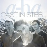 a-ha Cast In Steel  Cover