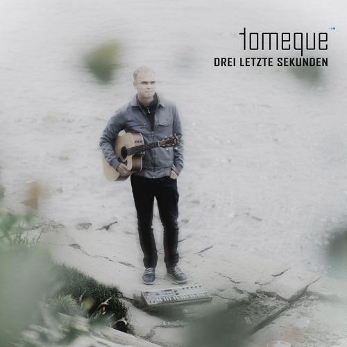 tomeque – Drei letzte Sekunden Single