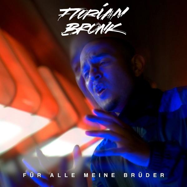 Florian Bronk neue Single Für alle meine Brüder Cover by Yoshua Aflissah und Jana Federov