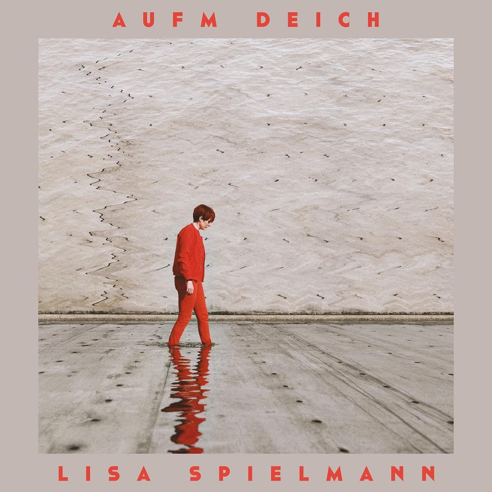 Lisa Spielmann Aufm Deich Cover © Tarik Badaoui